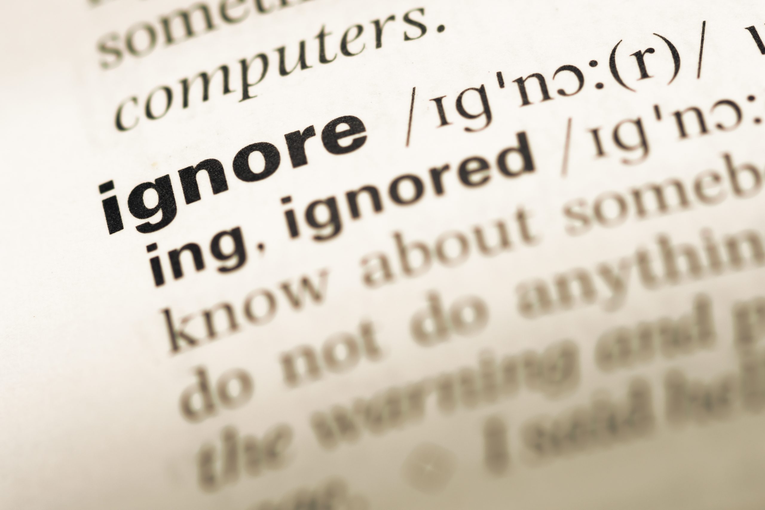On Being Ignored